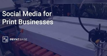 Social Media for Print Businesses and Print Shops